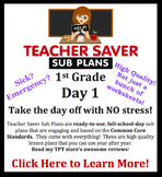 1st Grade Sub Plans (Day 1) - An organized, clear, full day of substitute plans.