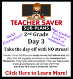 2nd Grade Sub Plans (Day 3) - An organized, clear, full day of substitute plans.