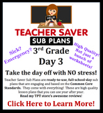 3rd Grade Sub Plans (Day 3) - An organized, clear, full day of substitute plans.