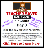 4th Grade Sub Plans (Day 3) - An organized, clear, full day of substitute plans.