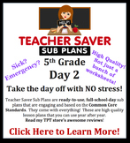 5th Grade Sub Plans (Day 2) - An organized, clear, full day of substitute plans.