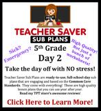5th Grade Sub Plans (Day 2) - An organized, clear, full da