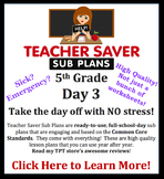 5th Grade Sub Plans (Day 3) - An organized, clear, full day of substitute plans.
