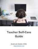 Teacher Self-Care Guide [Reduce Your Stress]