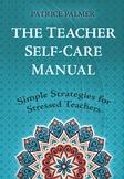 Teacher Self-Care Manual