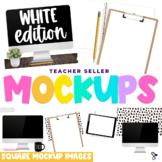 Teacher Sellers Mockups White Edition Square Size