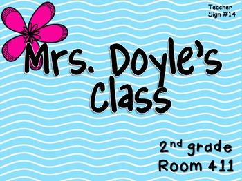 Teacher Sign #14 EDITABLE