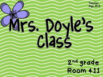 Teacher Sign #15 EDITABLE