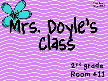 Teacher Sign #16 EDITABLE