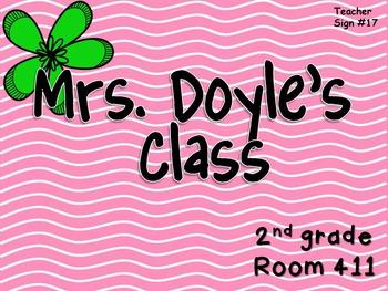 Teacher Sign #17 EDITABLE