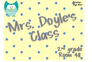 Teacher Sign #23 EDITABLE