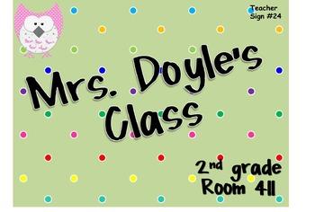 Teacher Sign #24 EDITABLE