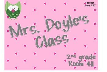 Teacher Sign #27 EDITABLE