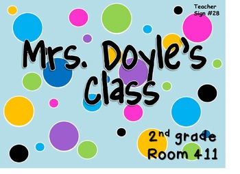 Teacher Sign #28 EDITABLE