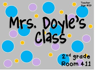 Teacher Sign #29 EDITABLE
