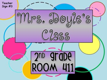 Teacher Sign #3 EDITABLE