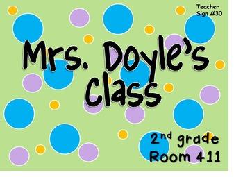 Teacher Sign #30 EDITABLE