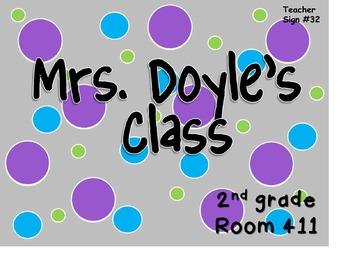 Teacher Sign #32 EDITABLE