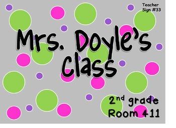 Teacher Sign #33 EDITABLE