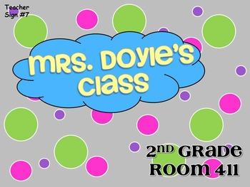Teacher Sign #7 EDITABLE