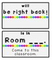 Teacher Sign~ When you are not in your room! [EDITABLE]