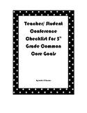 Teacher/ Student Conference Checklist for 5th grade Common Core Goals