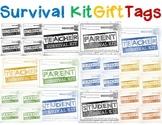 SURVIVAL KIT GIFT BAG LABEL for TEACHERS, STUDENTS & PARENTS