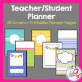 Student and Teacher Planner- 35 Cheerful Covers + Printables