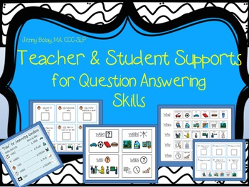 WH Questions Unit: Teacher & Student Supports