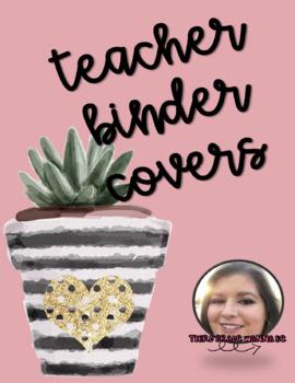 Teacher / Student Teacher Binder Covers