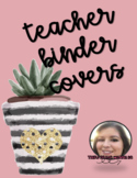 Teacher / Student Teacher Binder Covers