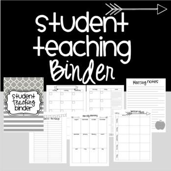 Teacher / Student Teaching {EDITABLE} Binder