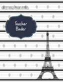 From Paris With Love Teacher / Substitute Binder for Organization
