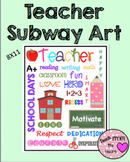 Teacher Subway Art FREEBIE