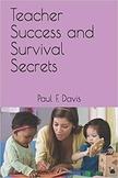 Teacher Success and Survival Secrets