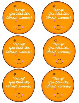 Teacher Summer Gift Tag {Orange You Glad It's Almost Summer} End of the Year!
