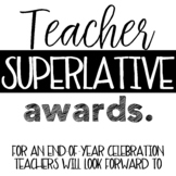 Teacher Superlative Awards for Faculty and Staff