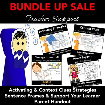 Teacher Support BUNDLE: Activating, Context Clues Strategies, Sentence Frames +