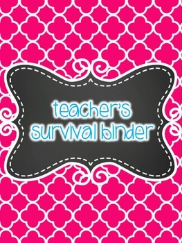 Teacher Survival Binder- Teacher Binder