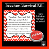 Teacher Survival Kit: CUSTOMIZABLE & EDITABLE