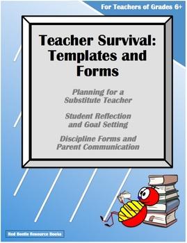 Teacher Survival-Substitute, Reflection, Goals, Discipline, Parent Communication