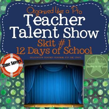 Teacher Talent Show Skit # 1