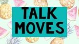 Teacher Talk Moves Poster Set- Tropical Fruits Theme