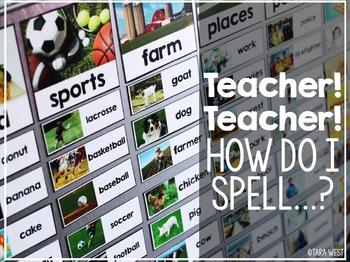 Teacher! Teacher! How do I spell.....?