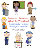 Teacher, Teacher, What Do You See? Community Helpers Reade