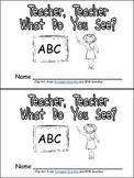 Teacher, Teacher, What Do You See Emergent Reader for Kindergarten- School