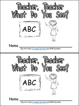 Teacher, Teacher, What Do You See Emergent Reader for Kindergarten- School
