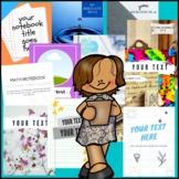 Teacher Templates:  Notebook Covers