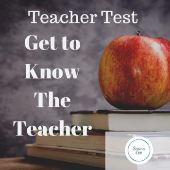 Teacher Test - Get to Know the Teacher