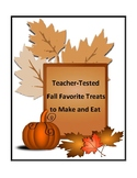 Teacher-Tested Fall Favorite Treats to Make and Eat